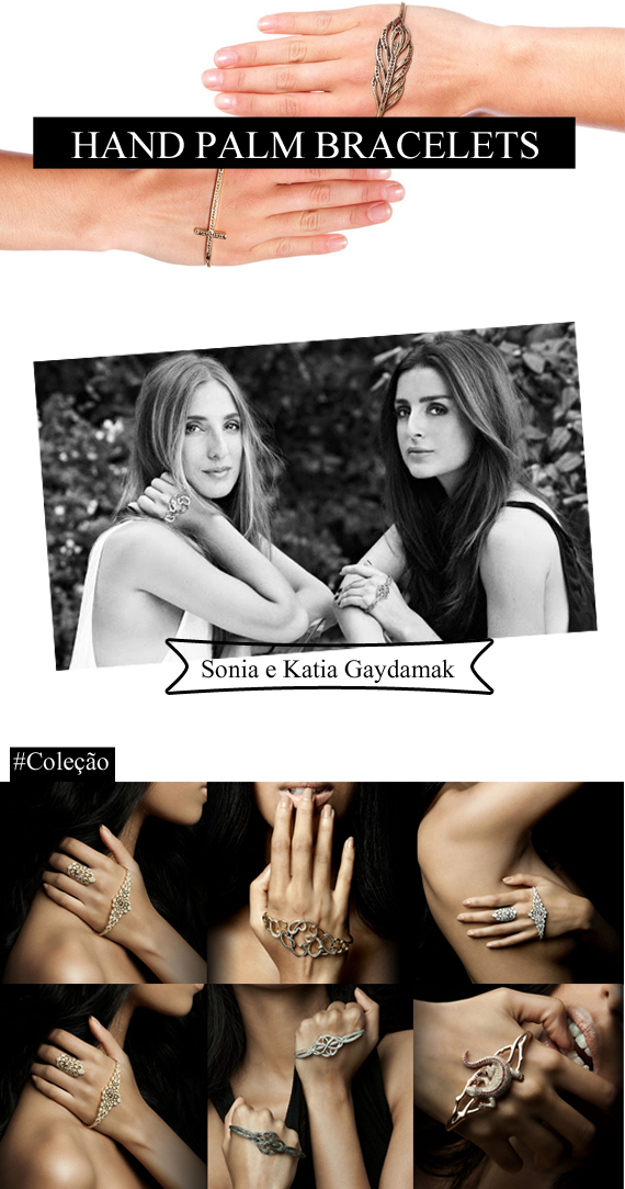 hand palm bracelet for Sonia and Katia Gaydamak