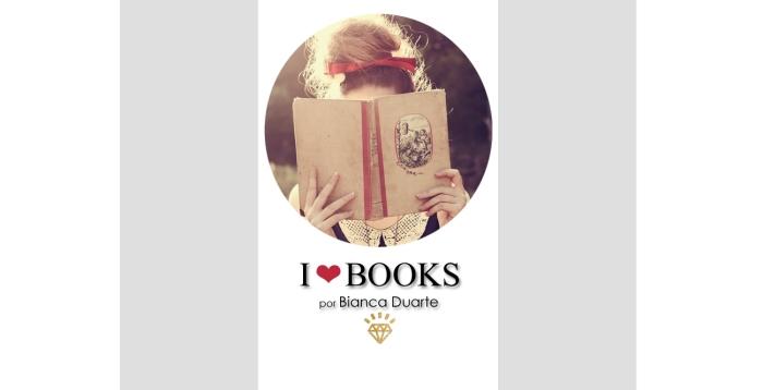 Capa I Love Books por Bianca Duarte (Blog Mean Fashion)