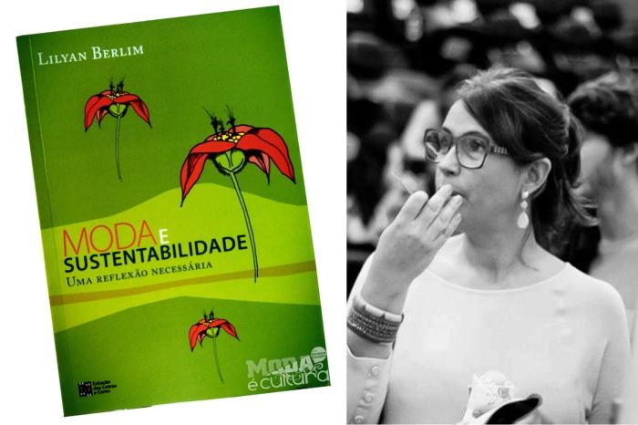 Moda e Sustentabilidade (Autora Lilyan Berlim) por Bianca Duarte (Blog Mean Fashion)