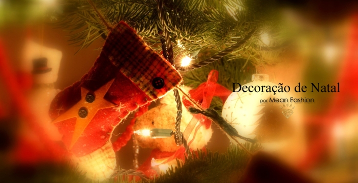 Decoração de Natal por Larissa Barbosa blog- Meann Fashion