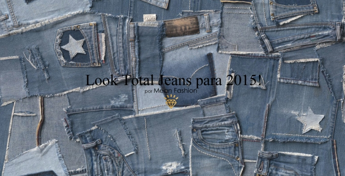 Total Jeans para 2015 por Larissa Barbosa ( Blog Mean Fashion) capa 1